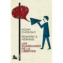 Los Guardianes De La Libertad (Humanidades)