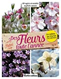 Des fleurs toute l'année : 60 es...