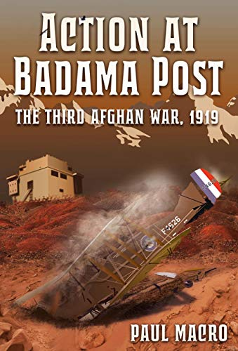 Action at Badama Post: The Third Afghan War, 1919 (English Edition) Batterie Post