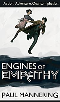 Engines of Empathy (Drakeforth Trilogy Book 1) (English Edition) par [Mannering, Paul]