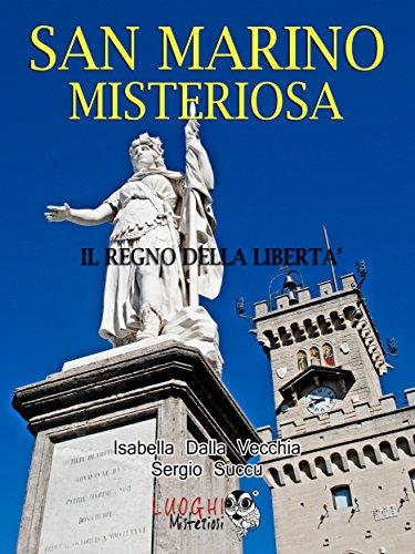 San Marino misteriosa: il regno della libert