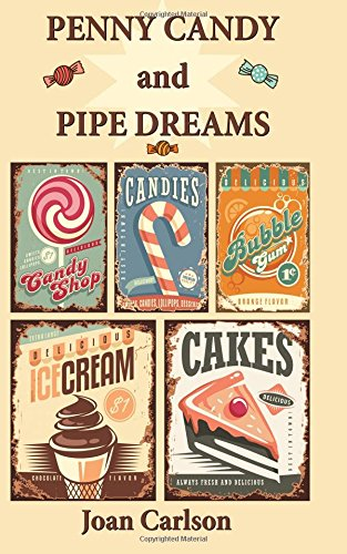Penny Candy and Pipe Dreams (Depression Candy)