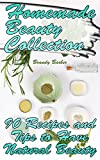 Best Natural Skincare - Homemade Beauty Collection: 90 Recipes and Tips to Review