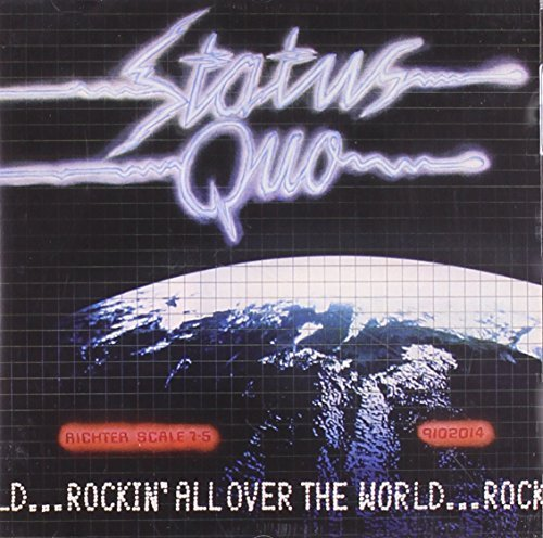 Rockin All Over the World by STATUS QUO (2005-05-03)