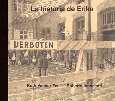 La historia de Erika (libros para soñar) por Ruth Vander Zee