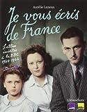 Je vous écris de France de Aurélie Luneau (5 mai 2014) Broché