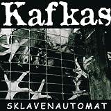 Songtexte von Kafkas - Sklavenautomat