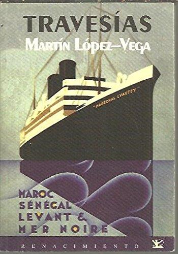 Travesias (Renacimiento) por M. Lopez-Vega