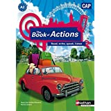 The Book of Actions - Anglais CAP - A2 by Marie-Line Périllat-Mercerot (2009-04-22)