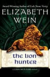 The Lion Hunter (The Lion Hunters series Book 4) (English Edition)