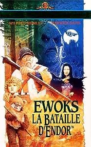 Ewoks La Bataille D Endor [VHS]
