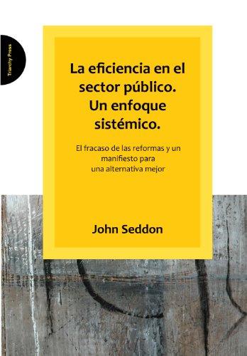 La eficiencia en el sector público. Un enfoque sistémico.