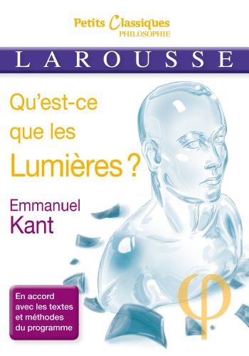 Qu'est-ce que les Lumires ?