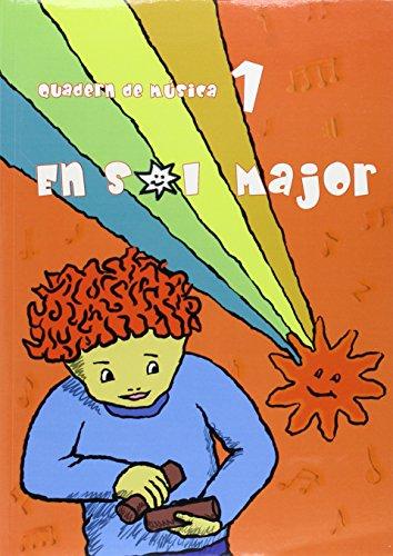 En sol major. Quadern de música 1-9788496814011