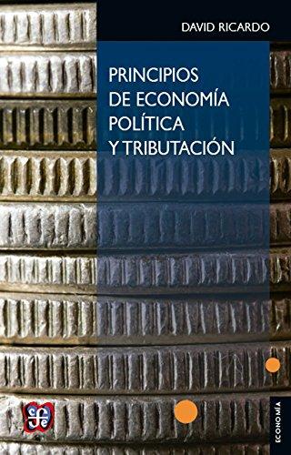 PRINCIPIOS DE ECONOMÍA POLÍTICA Y TRIBUTACIÓN por DAVID RICARDO