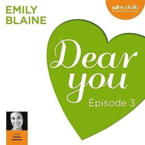 Dear you : Épisode 3
