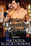 A Most Demanding Mistress (Fashionably Impure Book 2)