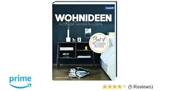 Wohnideen aus dem wahren Leben - Best of Interior Blogs: Amazon.de ...