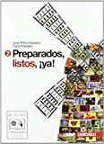 Preparados, listos, ¡ya. Per la Scuola media! Con CD Audio. Con espansione online: 2