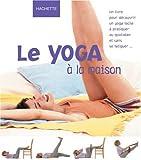 Le Yoga à la maison