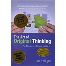 The Art of Original Thinking - The Making of a Thought Leader (English Edition)