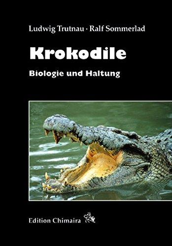 Krokodile: Biologie und Haltung