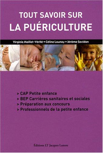 Tout savoir sur la puériculture : CAP petite enfance, BEP carrières sanitaires et sociales