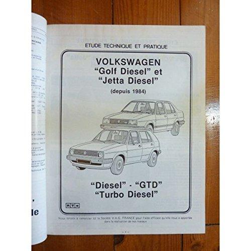 RTA0463 - REVUE TECHNIQUE AUTOMOBILE VOLKSWAGEN VW GOLF et JETTA Diesel-GTD-Turbo Diesel depuis 1984