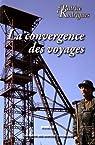 La convergence des voyages par Rodrigues
