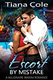 Escort by Mistake (Contemporary BWWM Billionaire Romance) (English Edition)