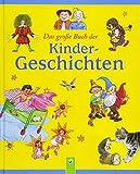 Das große Buch der Kindergeschichten - Wilhelm Busch