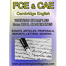 FCE & CAE Writing Examples from Real Candidates (English Edition)