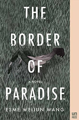 the-border-of-paradise-a-novel