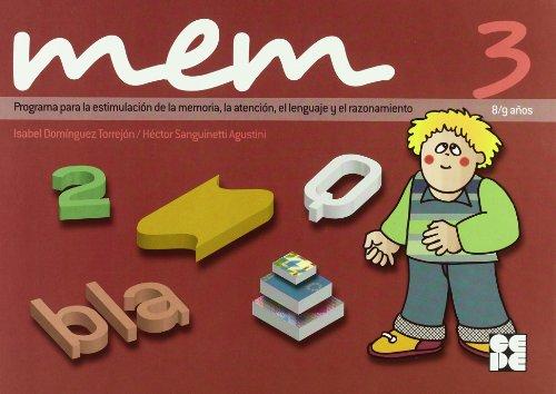 MEM 3 : programa para la estimulación de la memoria, la atención, el lenguaje y el razonamiento