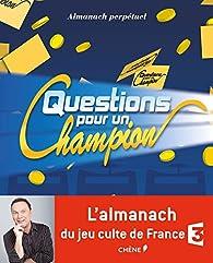 Almanach perpétuel Questions pour un champion par Nicole Masson