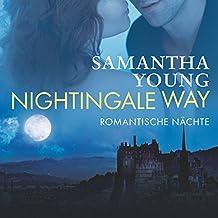 Nightingale Way: Romantische Nächte