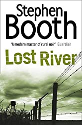 Lost River (Cooper and Fry Crime Series, Book 10) by Stephen Booth (2011-03-31)