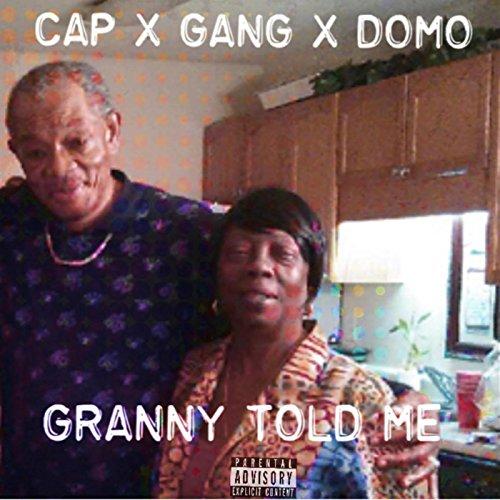 Granny Told Me [Explicit] Granny Cap