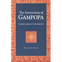 The Instructions Of Gampopa: A Precious Garland of the Supreme Path (Dream Flag Series)