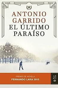 El último paraíso par Antonio Garrido