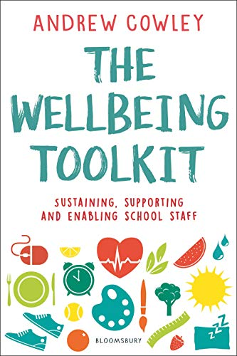 Epub Descargar The Wellbeing Toolkit: Sustaining, supporting and enabling school staff