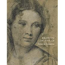Drawing in Venice: Titian to Canaletto by Catherine Whistler (2015-12-28)