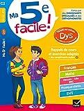 Ma 5e facile ! adapté aux enfants DYS ou en difficulté d'apprentissage - Cahier d entraînement toutes matières
