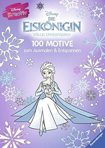 Erwachsene Disney (Disney kreativ: Die Eiskönigin - 100 Motive zum Ausmalen und)