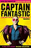 Captain Fantastic: Elton John's Stellar Trip Through the '70s - subject of the major new movie 'Rocketman'