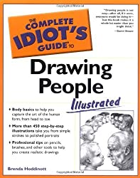 The Complete Idiot's Guide to Drawing People Illustrated (Complete Idiot's Guides (Lifestyle Paperback)) by Brenda Hoddinott (2004-08-03)