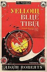 Yellow Blue Tibia by Adam Roberts (2010-07-14)
