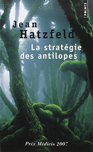 La Strategie Des Antilopes