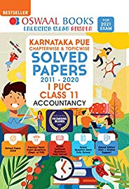 Oswaal Karnataka PUE Solved Papers I PUC Accountancy Chapterwise & Topicwise (For 2021 E