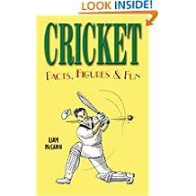 Cricket Facts, Figures & Fun